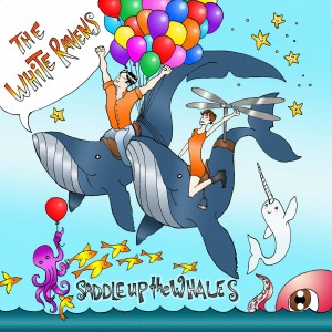 Saddle Up The Whales by White Ravens