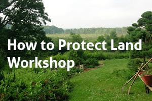 Land Protection Workshop