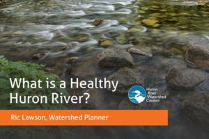 River Givers: What is a Healthy River?